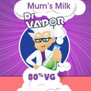 mums milk high vg e-liquid